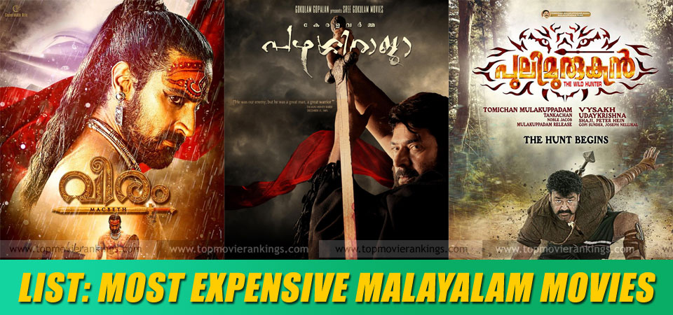 Most expensive Malayalam films ever made - Big budget
